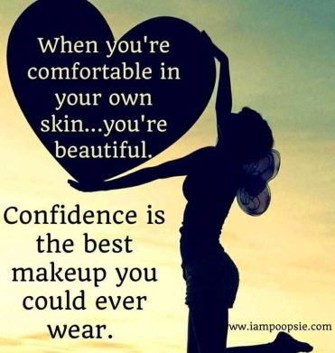 When-youre-comfortable-in-your-own-skin...youre-beautiful.-Confidence-is-the-best-makeup-you-could-ever-wear.
